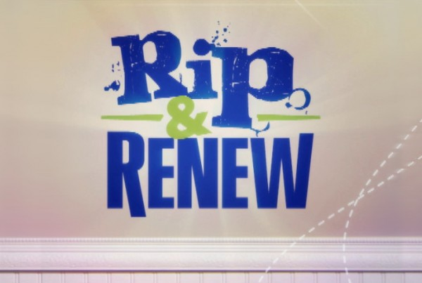 Rip and Renew
