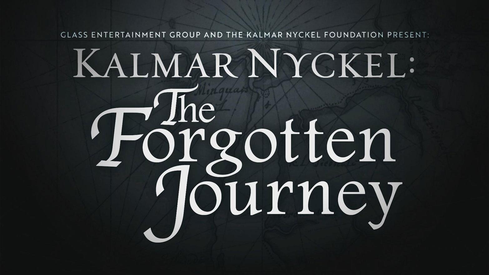 Kalmar Nyckel: The forgotton Journey