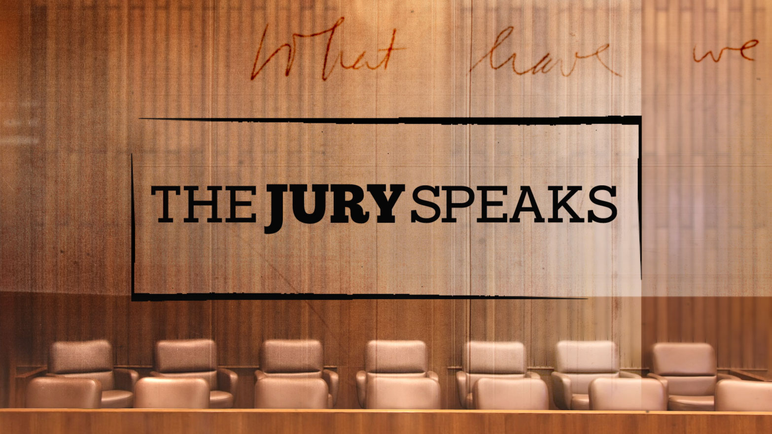 The Jury Speaks