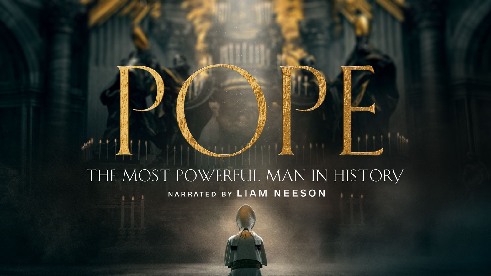 POPE: The Most Powerful Man In History. Narrated by Liam Neeson.
